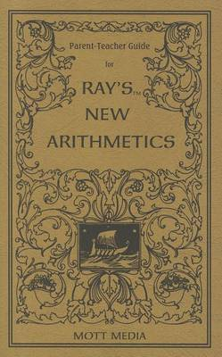 Parent-Teacher Guide for Ray's New Arithmetics