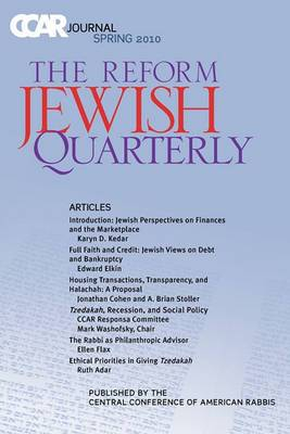 Ccar Journal: The Reform Jewish Quarterly Spring 2010, Jewish Perspectives on Finances and the Marketplace