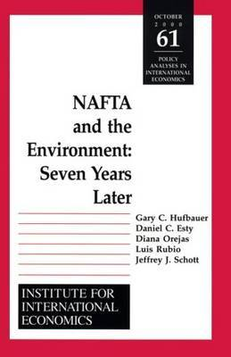 NAFTA and the Environnment: Seven Years Later