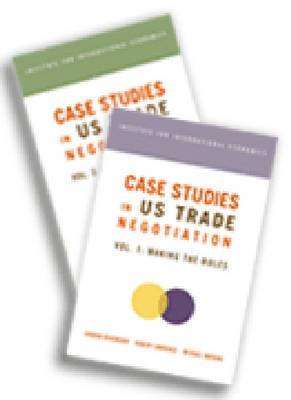 Case Studies in US Trade Negotiation: Resolving Disputes: v. 1-2: WITH Study Guide