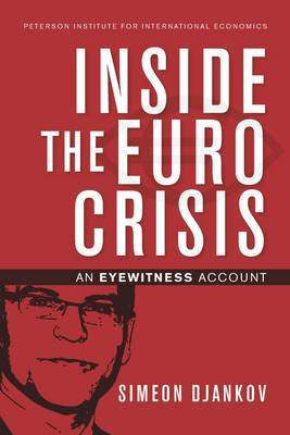 Inside the Euro Crisis - An Eyewitness Account