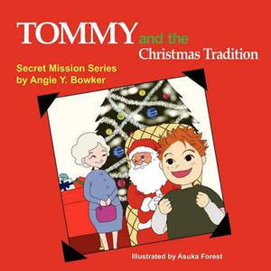 Tommy and the Christmas Tradition