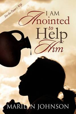 I Am Anointed to Help Him