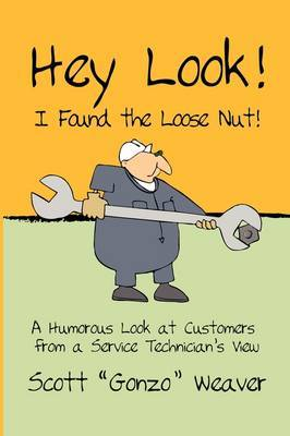 Hey Look! I Found the Loose Nut!