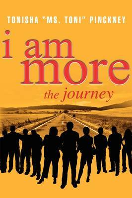 I Am More: The Journey