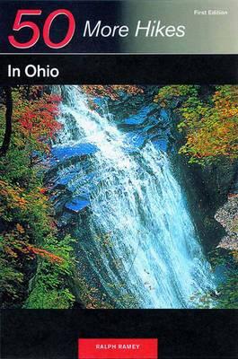 Explorer's Guide 50 More Hikes in Ohio