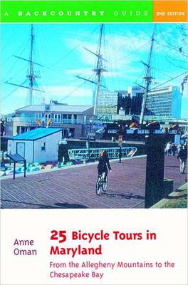 25 Bicycle Tours in Maryland: From the Allegheny Mountains to the Chesapeake Bay