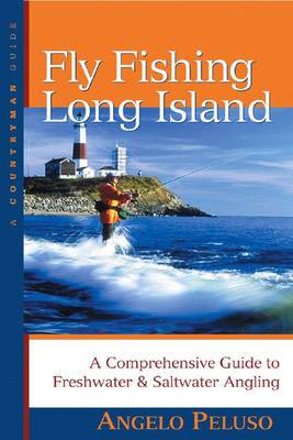 Fly Fishing Long Island: A Comprehensive Guide to Freshwater & Saltwater Angling