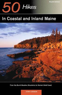 Explorer's Guide 50 Hikes in Coastal and Inland Maine: from the Burnt Meadow Mountains to Maine's Bold Coast