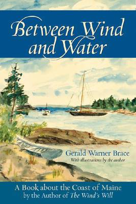 Between Wind and Water: A Book About the Coast of Maine