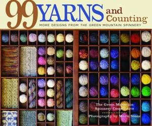 99 Yarns and Counting: More Designs from the Green Mountain Spinnery
