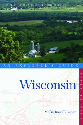 Explorer's Guide Wisconsin: An Explorer's Guide