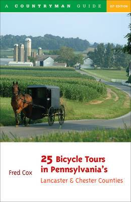 25 Bicycle Tours in Pennsylvania's Lancaster & Chester Counties