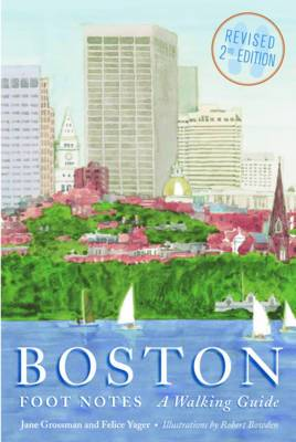 Boston Foot Notes: A Walking Guide