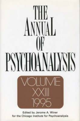 The Annual of Psychoanalysis: V. 23