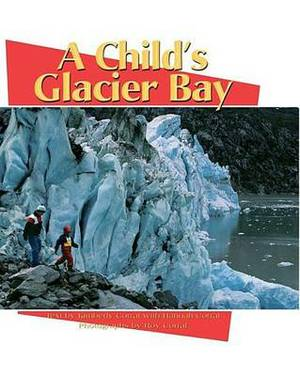 A Child's Glacier Bay