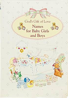 Names for Baby Boys and Girls: God's Gift of Love