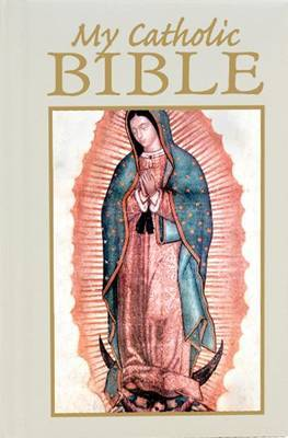 My Catholic Bible - Our Lady of Guadalupe