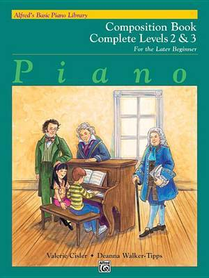Alfred's Basic Piano Library Composition Book Complete, Bk 2 & 3