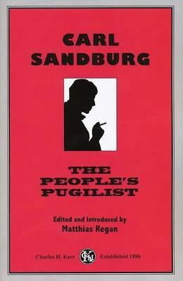 Carl Sandburg: The People's Pugilist