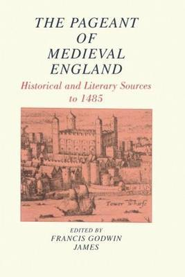 Pageant of Medieval England, The