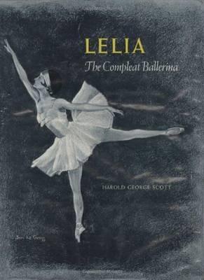 Lelia: The Compleat Ballerina