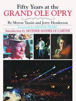 Fifty Years at the Grand Ole Opry