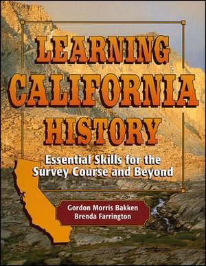 Learning Californian History: Essential Skills for the Survey Course and Beyond