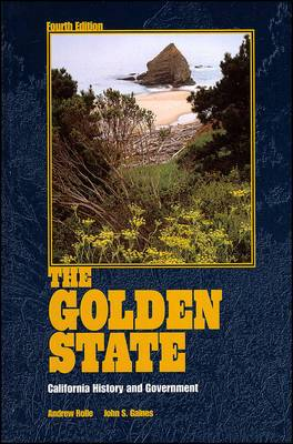The Golden State: California History and Government