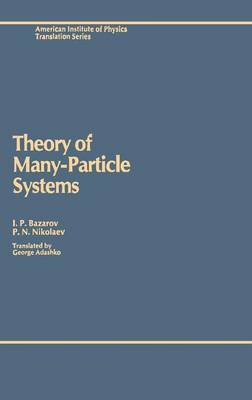 Theory of Many-Particle Systems