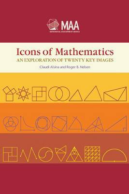 Icons of Mathematics: An Exploration of Twenty Key Images