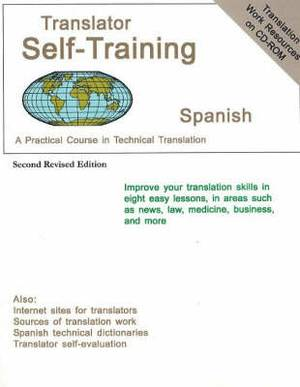 Translator Self-Training Program, Spanish: A Practical Course in Technical Translation