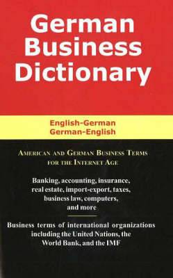 German Business Dictionary: American and German Business Terms for the Internet Age