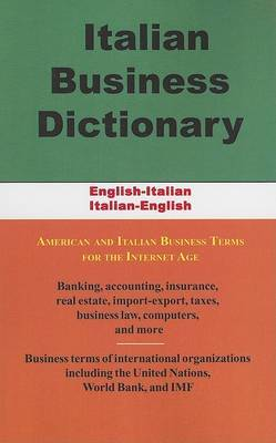 Italian Business Dictionary: English-Italian / Italian-English