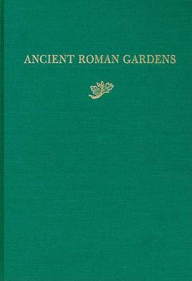 Ancient Roman Gardens - History of Landscape Architecture Colloquium V 7