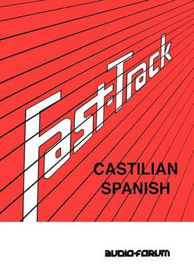 Fast Track Castilian Spanish