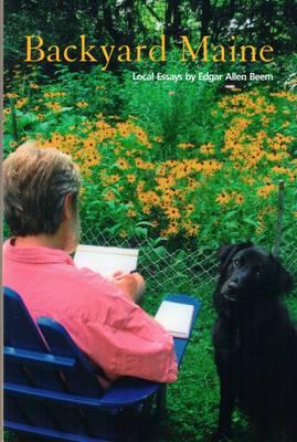 Backyard Maine: Local Essays