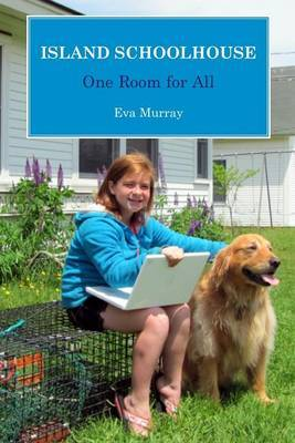 Island Schoolhouse: One Room for All