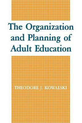 The Organization and Planning of Adult Education