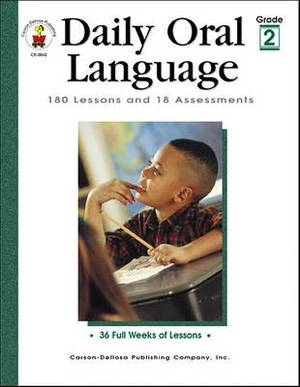 Daily Oral Language, Grade 2: 180 Lessons and 18 Assessments