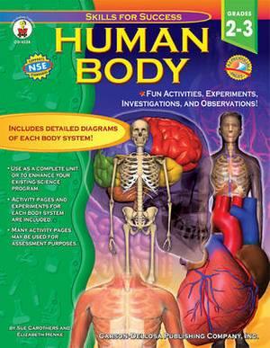 Human Body, Grades 2 - 3: Fun Activities, Experiments, Investigations, and Observations!