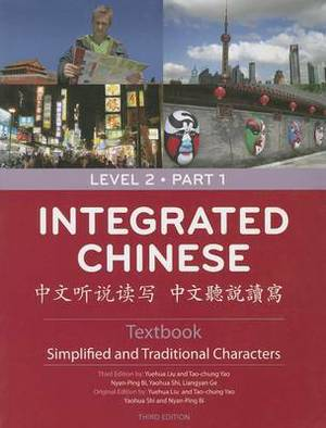 Integrated Chinese Level 2 Part 1 Textbook (Simplified & Traditional)