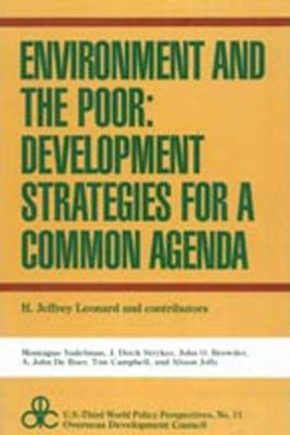 Environment and the Poor: Development Strategies for a Common Agenda
