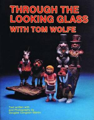 Through the Looking Glass with Tom Wolfe