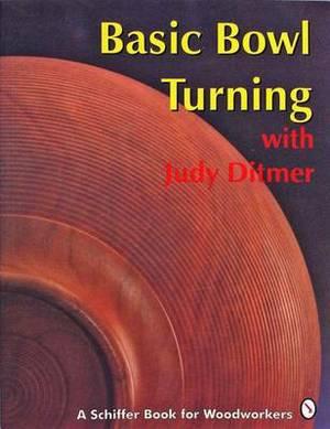 Basic Bowl Turning with Judy Ditmer