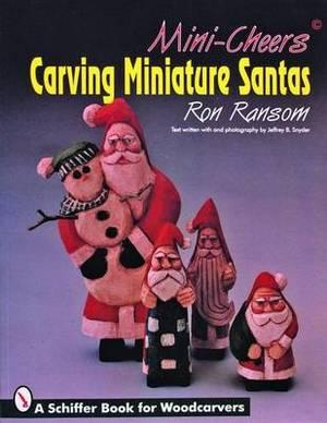 Mini Cheers: Carving Miniature Santas