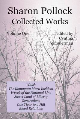 Sharon Pollock: Collected Works, Volume 1