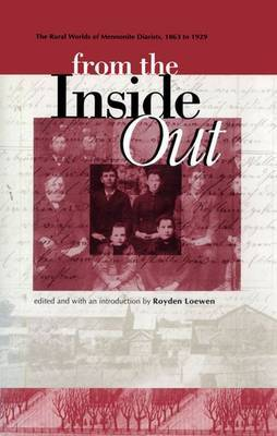 From the Inside Out: The Rural Worlds of Mennonite Diarists