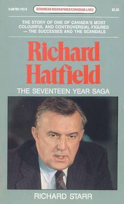 Richard Hatfield: The Seventeen Year Saga