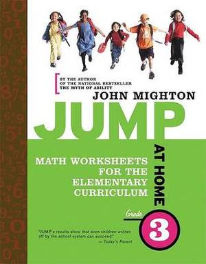 Jump at Home Grade 3: Math Worksheets for the Elementary Curriculum